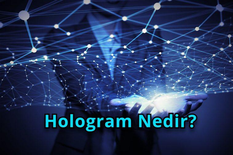 Hologram Nedir?