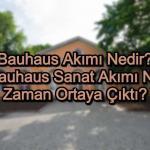Bauhaus Akımı Nedir?