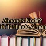 Almanak Nedir? Türk Tarihinde Almanak
