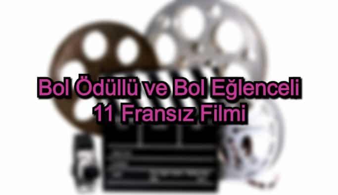 En İyi Fransız Filmleri – 2020 Güncel – Bol Ödüllü ve Bol Eğlenceli 11 Fransız Filmi