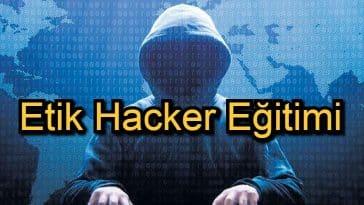 Hacker Eğitimi – 2020 Güncel – Etik Hacker Olmak İsteyenler İçin 15 Kurs
