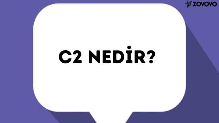 C2 Nedir? – Connected2M Kullanımı