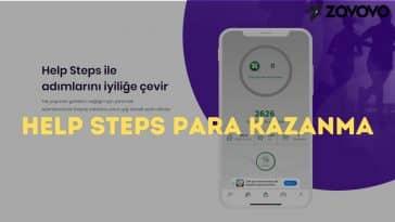 Help Steps Para Kazanma – Help Steps Nedir? – Help Steps Nasıl Kullanılır