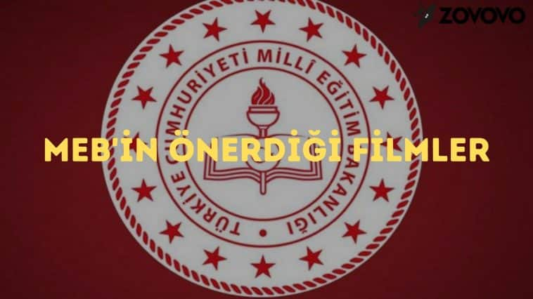 MEB'in Önerdiği Filmler – Milli Eğitim Bakanlığı Film Önerileri