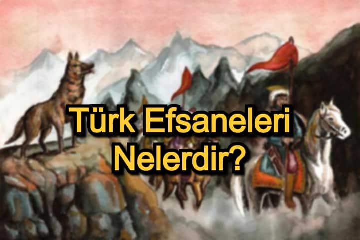 Türk Efsaneleri Nelerdir? – En Etkileyici Türk Efsaneleri
