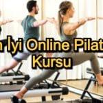 En İyi Online Pilates Kursu – 2020 Güncel – Vücudunuzun Şekil Almasına Yardımcı Olacak 11 Pilates Eğitimi