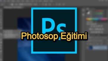 Photosop Eğitimi – 2020 Güncel – Grafik Tasarımcılık Yolunda Alabileceğiniz En İyi 15 Photosop Eğitimi