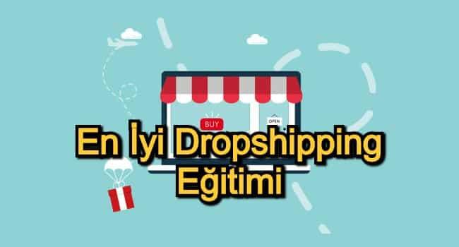 En İyi Dropshipping Eğitimi – 2020 Güncel – Alışveriş Sitesi Açmak İsteyenler İçin 15 Dropshipping Kursu
