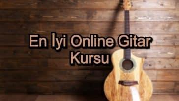 En İyi Online Gitar Kursu – 2020 Güncel – Gitarda Kendini Geliştirmek İsteyenlere 10 Kurs Tavsiyesi