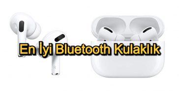 En İyi Bluetooth Kulaklık – 2020 Güncel – Kaliteli Sese ve Şık Tasarıma Sahip Kulaklıklardan 15 Tavsiye