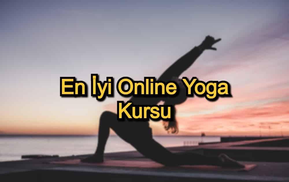 En İyi Online Yoga Kursu – 2020 Güncel – Ruhunu ve Bedenini Rahatlatmak İsteyenler 11 Yoga Eğitimi